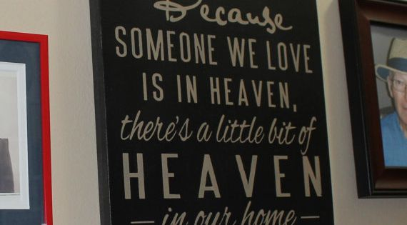 Because Someone We Love is in by TheGingerbreadShoppe on Etsy, $26.95