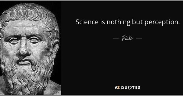 Image result for science is nothing but perception