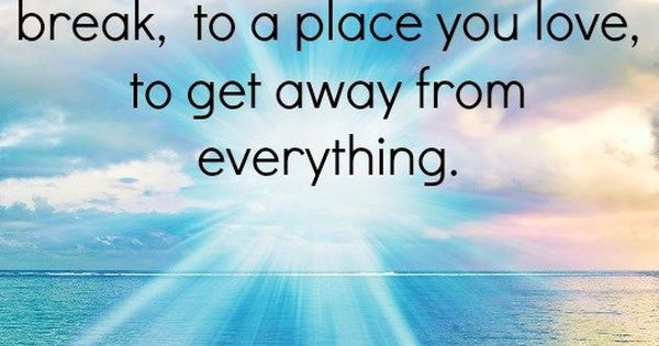 Take A Break Quote Via Www.Facebook.com