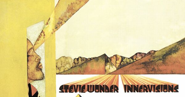 Stevie Wonder Innervisions Album Art Pinterest