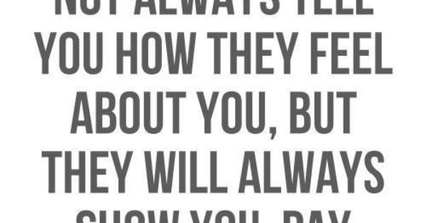Actions speak louder than words. Pay attention. Life wisdom quote