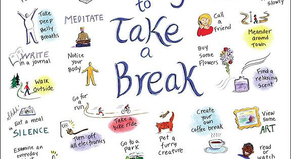 Take a break from your day, it's good for your mental health.