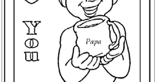 Papa I Love You Vaderdag Kleurplaten Pinterest You