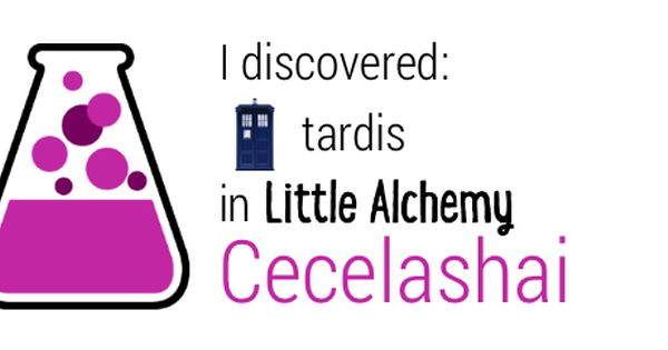 I Discovered Tardis In Little Alchemy Http Littlealchemy Com Little Alchemy Alchemy Day For Night