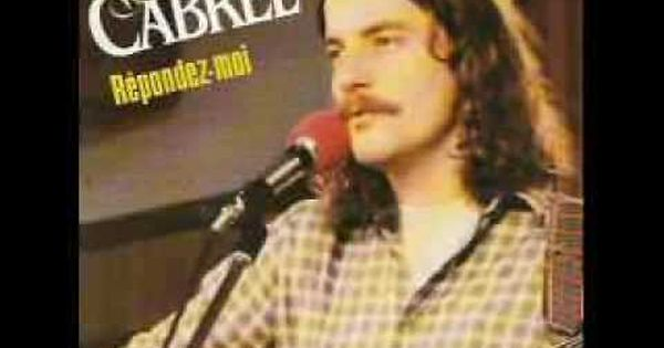 Francis Cabrel Repondez Moi Sing To Me Singer Songs