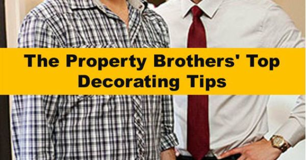 The Property Brothers' Top Decorating Tips! Great decorating tips for any home.