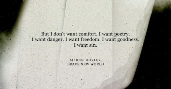 the theme of freedom in brave new world by aldous huxley Brave new world aldous huxley buy all subjects book summary about brave new world this brave new world, but pronounces the loss of freedom and.