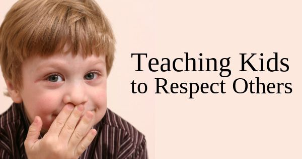 4 tips for teaching Kids to respect others!!! So many ...