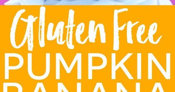 Gluten free pumpkin, Pumpkin banana bread and Banana recipes on ...