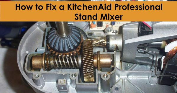 How To Fix A Kitchenaid Professional Mixer Also You Can