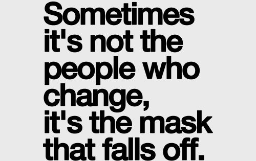 Fake people eventually show their true colors!!! So incredibly appropriate!!! Visit our