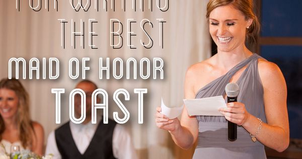 """Tips For Writing the Best Maid of Honor Toast"" moh bridesmaids"