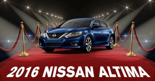 And This Year S Red Carpet Award Goes To Nissan Altima