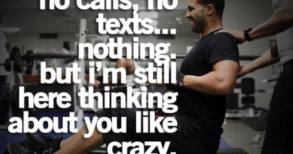 still thinking bout you like crazy ,reading old txts from u thinking