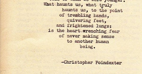 "christopher poindexter: ""Crumble life : I will fall in love ..."