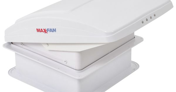 Maxxair 00 05301k Maxxfan Deluxe Rv 12v Roof Vent White Manual Opening Ceiling Controls Roof Vents White Ceiling Roof Vent Covers