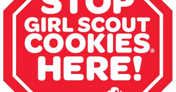 stop girl scout cookies here sign stencils cookies
