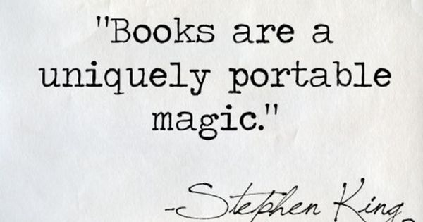 best book quotes | king quotes books are a uniquely portable magic