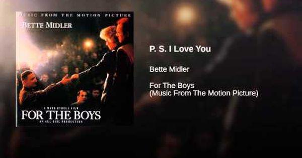P S I Love You Youtube Bette Midler Boy Music Best Songs