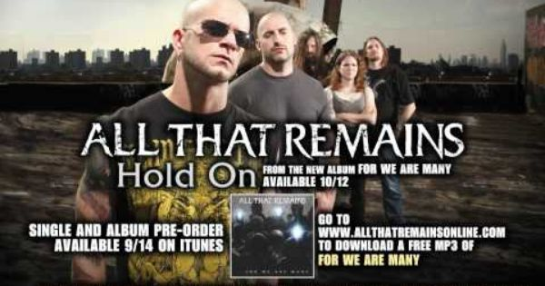 All That Remains Hold On W Lyrics All That Remains Hold