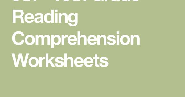 9th 10th Grade Reading Comprehension Worksheets Reading Comprehension Worksheets Third Grade Reading Comprehension Comprehension Worksheets Reading comprehension worksheets 9th