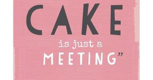 So true juliachild cake quote