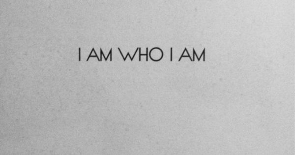 "quote ""i am who i am"""