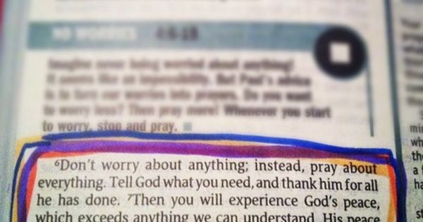 Philippians 4:6-7---I am committing myself to read this verse every day and