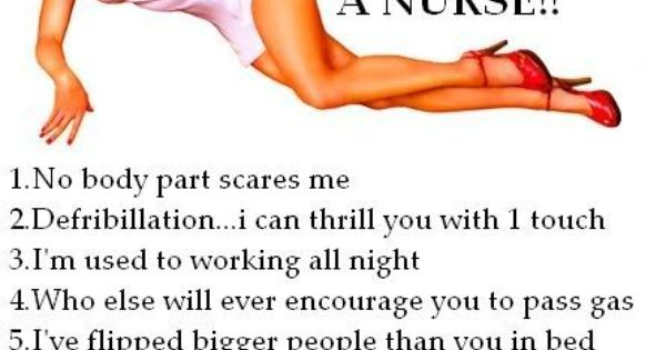 10 reasons to love a nurse It's so true too!!!! Hehehe