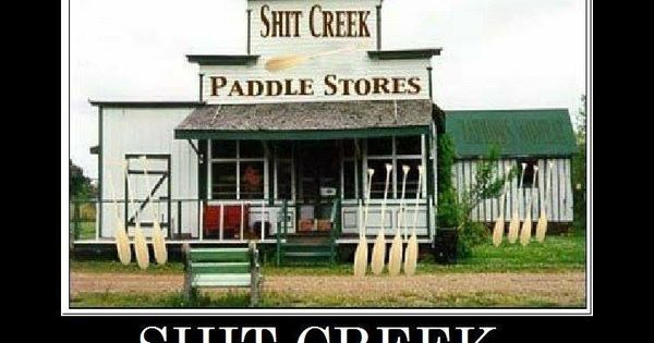 Up shits creek without a paddle xxx pawn - 1 1