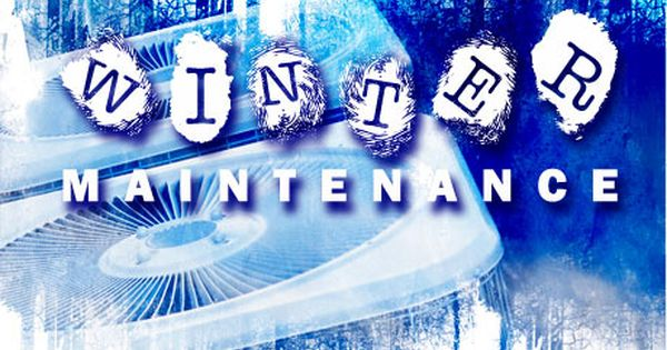 Preventive Maintenance To Prepare Your Hvac System For Winter