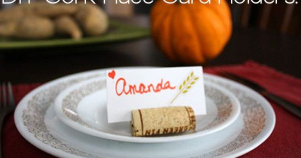 Tutorial make wine cork place card holders for your for Unique thanksgiving place card holders