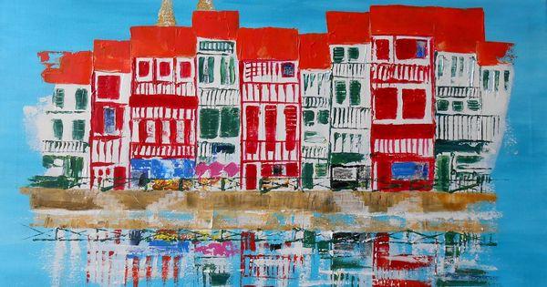 Tableau stylis la ville de bayonne peintures par - Peinture bayonne ...