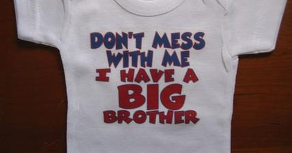 Babygrow Baby Bodysuit Don/'t Mess With My Brother