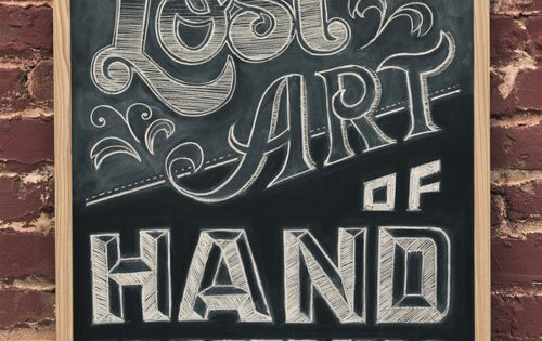 Chalk lettering to go along with all those chalkboards Lost Art of