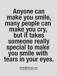 Image Result For How To Make Your Girlfriend Cry Happy Tears Inspirational Smile Quotes Words Smile Quotes