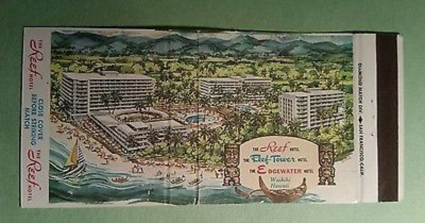 The Reef Reef Tower Edgewater Hotel Waikiki Hawaii Matchbook