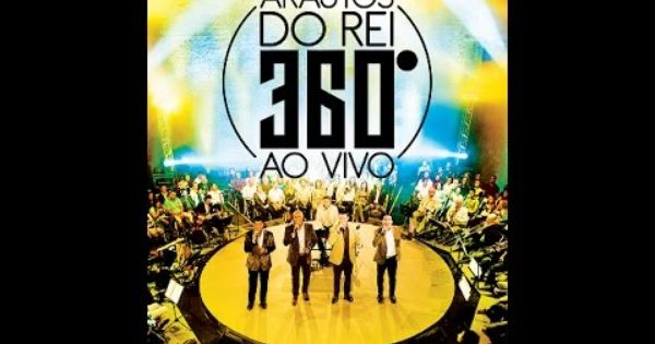 Arautos Do Rei 360º Dvd Completo Ao Vivo Movie Posters