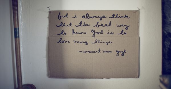 'But i always think that the best way to know god is