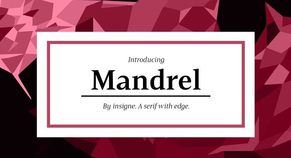 Mandrel Font – Courtly in character and elegant in appearance