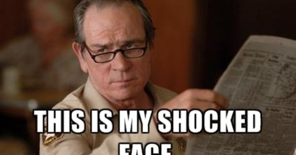 Tommy Lee Jones - I'm completely surprised. This is my ...