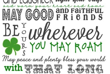 Irish Blessing, Happy St. Patrick's Day! ~ Subway Art Free Printable