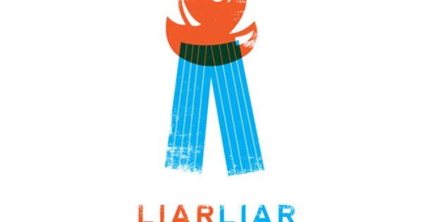 Hah - Liar, Liar, pants on fire! Designed by Matt Chase