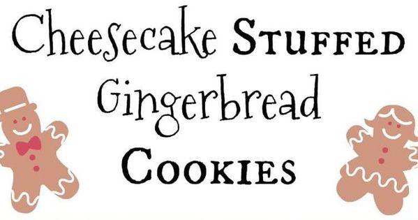 Cheesecake Stuffed Gingerbread Cookies   Recipe
