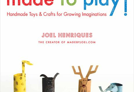 Book by Joel Henriques. Handmade toys and crafts for kids