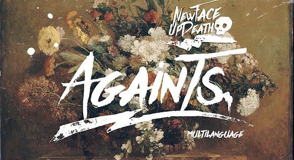 Againts Typeface – inspired from ink & tints manual handdrawn brush to make a natural messy