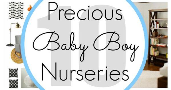 10 Precious Baby Boy Nursery Ideas - www.classyclutter...
