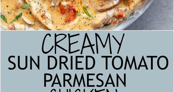 Sun Dried Tomato Parmesan Chicken (No Cream) | Recipe | Sun Dried ...