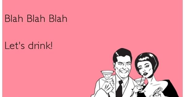 Pin On Funny Drinking Ecards