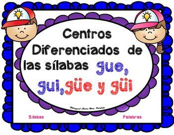 Centro De Silabas Y Palabras Gue Gui Güe Güi 7 Bilingualstarsmrs Partida Phonics Resource Classroom Math